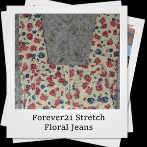 NWOT |  Forever21 Premium Stretch Floral Jeans